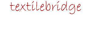 Textilebridge
