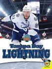 Tampa Bay Lightning by Michaela James (Hardback, 2015)