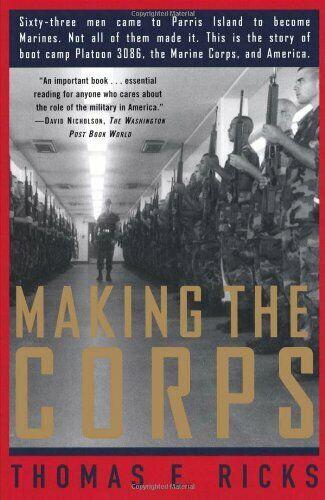 Making the Corps,Thomas E. Ricks