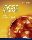 Edexcel GCSE Science: GCSE Science Student Book by Mary Jones, Nigel Saunders, Carol Chapman, Mark Levesley, Susan Kearsey, Penny Johnson, Richard Grime, Miles Hudson (Paperback, 2011)