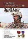Military & Elite Forces Officer by Joyce Libal (Hardback, 2013)