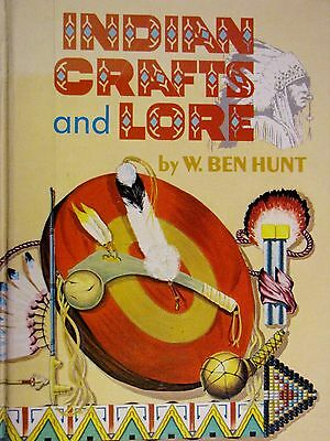Golden Book of Indian Crafts and Lore by W Ben Hunt Native American History