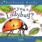 Are You a Ladybug? by Judy Allen (Paperback / softback, 2003)