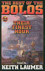 Bolos: Their Finest Hour by Keith Laumer (Paperback, 2010)