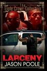 Larceny: Triple Crown Collection by Jason Poole (Paperback, 2015)