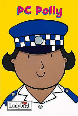 PC Polly by Mandy Ross (Ladybird Hardback, 2001) Little Workmates