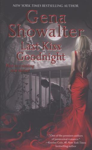 Last Kiss Goodnight Otherworld Assassin 1 By Gena Showalter