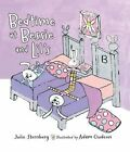 Bedtime at Bessie and Lil's by Julie Sternberg (Hardback, 2015)