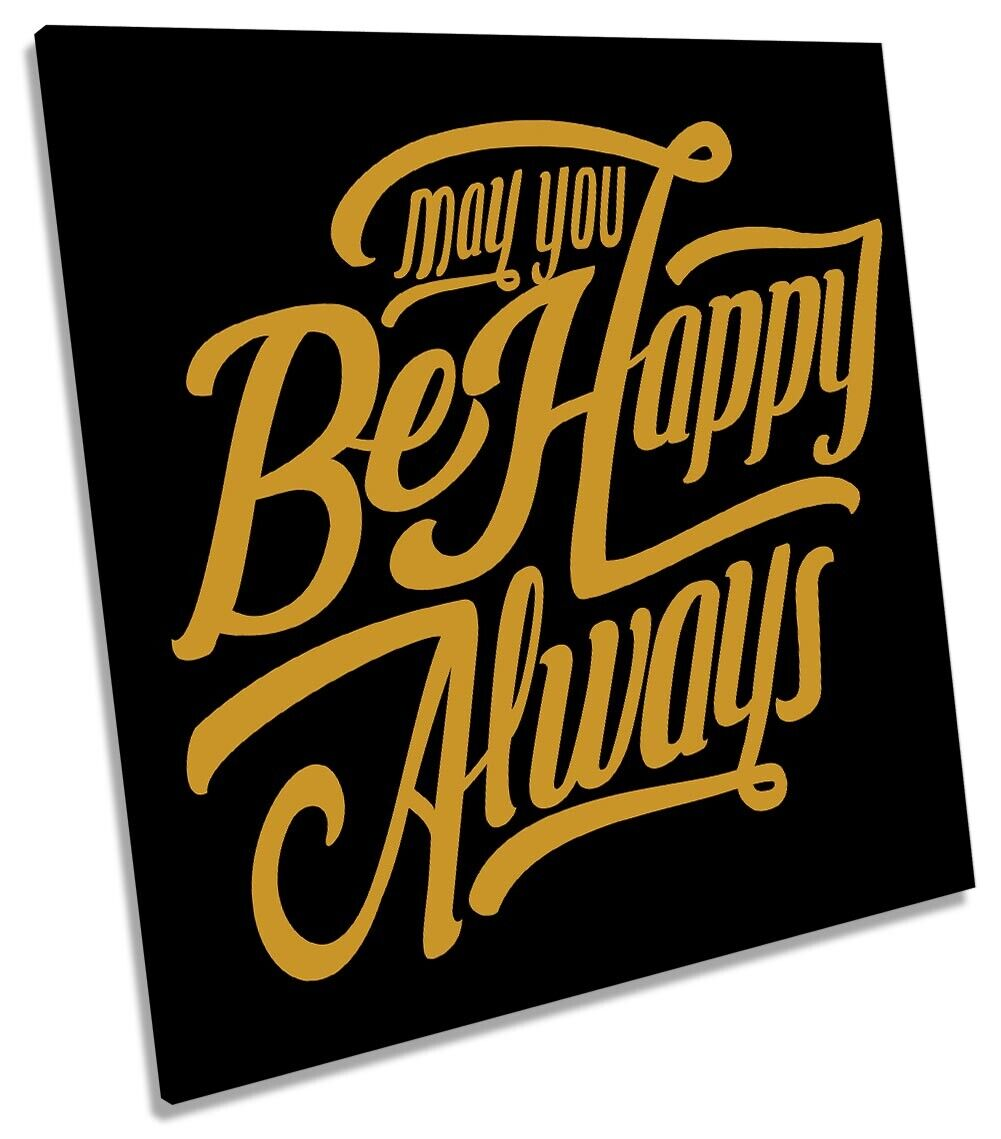 Be Happy Always Quote Picture CANVAS WALL ART Square Print
