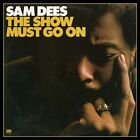 The Show Must Go On by Sam Dees (CD, Jan-2013, Real Gone Music)