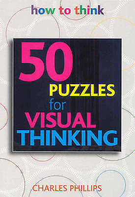 1 of 1 - 50 Puzzles for Visual Thinking (How to Think), Very Good Condition Book, Charles