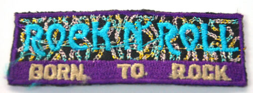 BORN TO ROCK N ROLL 7cmx2cm  Embroidered Iron Sew On Cloth Patch Badge  APPLIQUE
