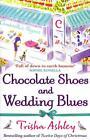 Chocolate Shoes and Wedding Blues von Trisha Ashley (2012, Taschenbuch)