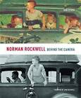 Norman Rockwell: Behind the Camera by Ron Schick (Hardback, 2009)