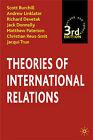 Theories of International Relations by Jack Donnelly, Richard Devetak, Jacqui True, Scott Burchill, Christian Reus-Smit, Matthew Paterson, Andrew Linklater (Paperback, 2005)