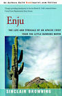 Enju: The Life and Struggle of an Apache Chief from the Little Running Water by Sinclair Browning (Paperback / softback, 2000)