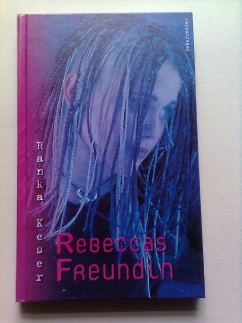 Rebeccas Freundin von  Ranka Keser