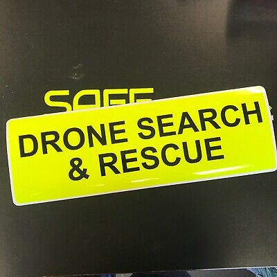 Magnetic sign DRONE SEARCH RESCUE dayglo Background /& Black Text 300mmx100mm