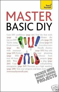 Master-Basic-DIY-Teach-Yourself-DIY-and-Home-Improvement-By-DIY-Doctor