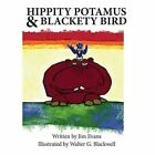 Hippity Potamus & Blackety Bird by Professor of Physics James Evans (Hardback, 2015)