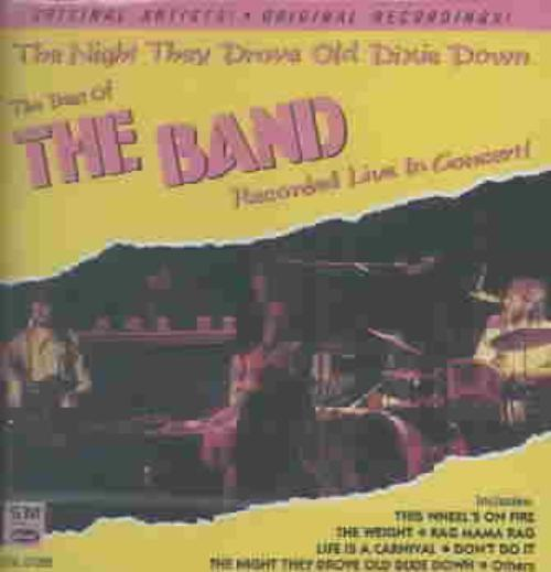 The Night They Drove Old Dixie Down: The Best of the Band