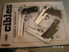 $$o Revue Cibles N°182 Smith & Wesson 85  Lee Enfield MK III  Sten vs MP 40