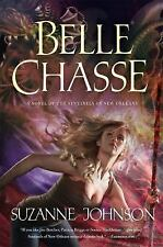 Sentinels of New Orleans: Belle Chasse 5 by Suzanne Johnson (2016, Hardcover)