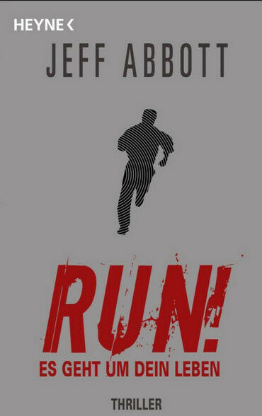 RUN! - ES GEHT UM DEIN LEBEN VON JEFF ABBOTT (2009, TASCHENBUCH)