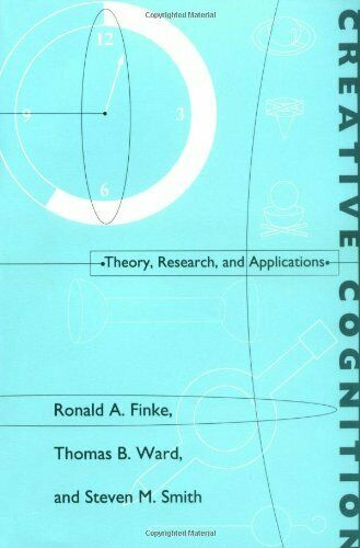 Creative Cognition: Theory, Research, and Applic... by Finke, Ronald A Paperback