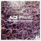 Frames of Reference 5414165061052 by Phase CD