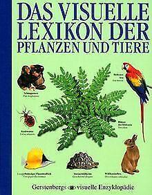 Das visuelle Lexikon der Pflanzen und Tiere. ( Ab 1... | Buch | Zustand sehr gut