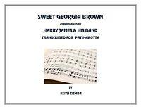 Jazz Ensemble Sweet Georgia Brown Transcription Of Harry James Band Version.