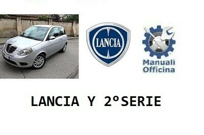 MANUALE OFFICINA WORKSHOP MANUAL SERVICE WIRING DIAGRAMS LANCIA YPSILON ELEARN