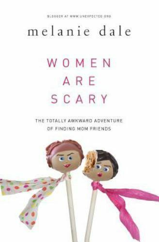 women are scary the totally awkward adventure
