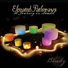 Elevated Pathways by Bindy Laal Johnson (CD, May-2011, CD Baby (distributor))