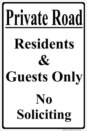 """Private Road residents /& Guests Only 8/"""" x 12/"""" Aluminum Metal Sign White"""