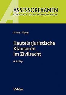 Kautelarjuristische Klausuren im Zivilrecht (Assess...   Buch   Zustand sehr gut