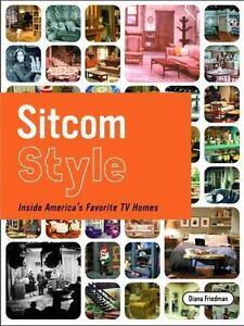 Sitcom-Style-Inside-America-039-s-Favorite-TV-Homes-Hardover-Book-by-Diana-Friedman