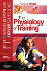 The Physiology of Training by Elsevier Health Sciences (Paperback, 2006)