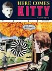 Richard Kraft - Here Comes Kitty by Siglio Press (Hardback, 2014)