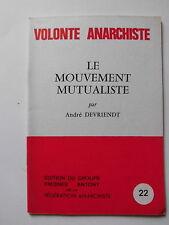 Le mouvement MUTUALISTE André DEVRIENDT VOLONTE ANARCHISTE n° 22 1983
