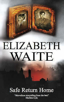 Waite, Elizabeth, Safe Return Home, Very Good Book