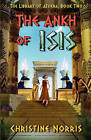 The Ankh of Isis by Christine Norris (Paperback, 2009)