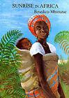 Sunrise in Africa by Benedicta Mbanuzue (Paperback, 1999)