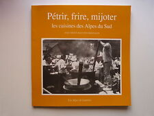 Escallier Musset CUISINES DES ALPES DU SUD 30 recettes 1991 Alpes de Lumière 108