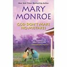 God Don't Make No Mistakes by Mary Monroe (Paperback, 2016)