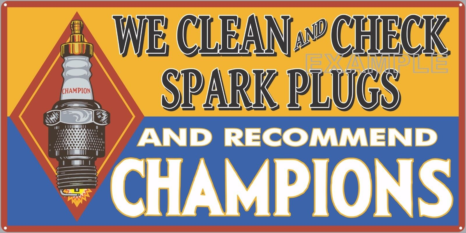 CHAMPION SPARK PLUGS OLD SIGN REMAKE ALUMINUM IN OUTDOOR 12  X 24  18  X 36