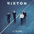 Let The Road 0602537987351 by Rixton CD