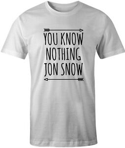 YOU KNOW NOTHING JOHN SNOW Black or White Game of Thrones T-shirt NEW Grey