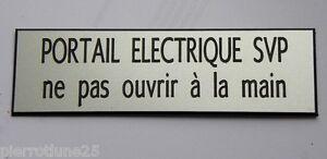plaque gravée PORTAIL ELECTRIQUE SVP ne pas ouvrir à la main Format 29x100 mm o83Y7KOf-07204803-682119684